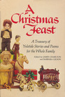 A Christmas Feast: A Treasury of Yuletide Stories and Poems for the Whole Family