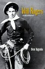 Will Rogers  A Biography