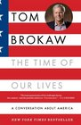 The Time of Our Lives A conversation about America