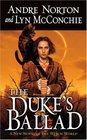 The Duke's Ballad (Witch World: Estcarp Cycle, Bk 10)