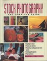 Stock Photography The Complete Guide