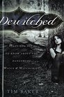 Dewitched: What You Need to Know About the Dangers of Wicca & Witchcraft