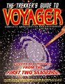 The Trekker's Guide to Voyager  Complete Unauthorized and Uncensored