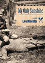 My Only Sunshine A Novel