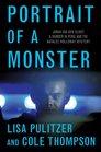 Portrait of a Monster Joran van der Sloot a Murder in Peru and the Natalee Holloway Mystery