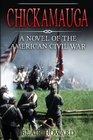 Chickamauga A Novel of the American Civil War