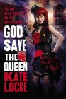 God Save the Queen (Immortal Empire, Bk 1)