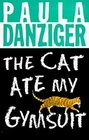 The Cat Ate My Gymsuit (Marcy Lewis, Bk 1)