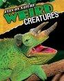 Eyes on Nature Weird Creatures