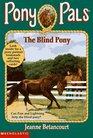 The Blind Pony (Pony Pals, No 15)