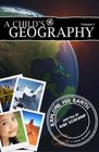 A Child's Geography Vol 1 Explore His Earth