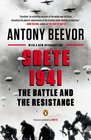Crete 1941 The Battle and the Resistance