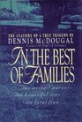 In the Best of Families The Anatomy of a True Tragedy