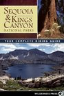 Sequoia and Kings Canyon National Parks Your Complete Hiking Guide