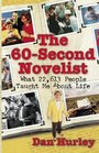 The 60-Second Novelist - What 22,613 People Taught Me About Life
