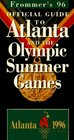 Frommer's 96 Official Guide to Atlanta and the Olympic Summer Games