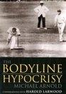 The Bodyline Hypocrisy Conversations with Harold Larwood