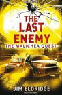 The Last Enemy The Malichea Quest