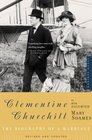 Clementine Churchill  The Biography of a Marriage