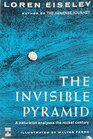 The Invisible Pyramid A Naturalist Analyses the Rocket Century