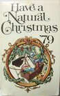 Have A Natural Christmas 1979 Christmas Booklet