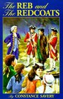 The Reb and the Redcoats (Living History Library)