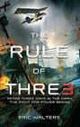 The Rule of Three The Neighborhood Book 1