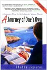 A Journey of One's Own 3rd Edition  Uncommon Advice for the Independent Woman Traveler