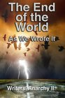 Writers' Anarchy II The End of the World as We Wrote It