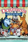 Dogmania Amazing But True Canine Tales
