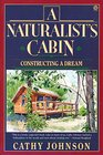 A Naturalist's Cabin: a Home in the Woods