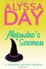 Alejandro's Sorceress A Cardinal Witches Novella
