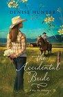 The Accidental Bride (Big Sky,Bk 2)