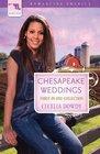Chesapeake Weddings: John's Quest / Milk Money / Bittersweet Memories (Romancing America: Maryland)