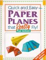 Quick and Easy Paper Planes that Really Fly