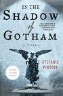 In the Shadow of Gotham (Simon Ziele, Bk 1)
