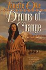 Drums of Change: The Story of Running Fawn (Women of the West, Bk 12)