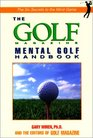 The Golf Magazine Mental Golf Handbook
