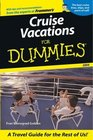 Cruise Vacations for Dummies 2004