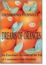 Dreams of Oranges An Eyewitness Account of the Fall of Communist East Germany