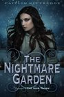 The Nightmare Garden The Iron Codex Book Two