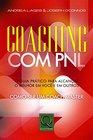 Coaching com PNL Guia Prtico Para Alcanar o Melhor em Voc