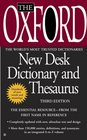 The Oxford New Desk Dictionary and Thesaurus Third Edition