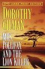 Mrs. Pollifax and the Lion Killer (Mrs Pollifax, Bk 12) (Large Print)