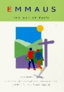 Emmaus the Way of Faith Introduction