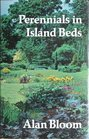 Perennials in Island Beds