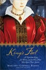 King's Fool: A Notorious King, His Six Wives, and the One Man Who Knew Their Secrets