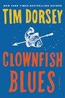 Clownfish Blues A Novel