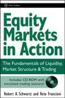 Equity Markets in Action The Fundamentals of Liquidity Market Structure  Trading  CD