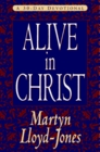 Alive in Christ A 30-Day Devotional